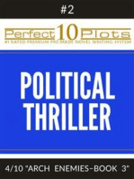 Perfect 10 Political Thriller Plots