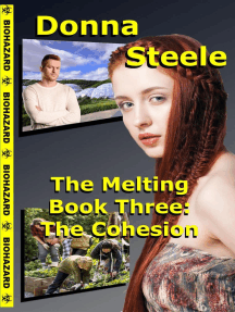 The Cohesion - Book Three: The Melting, #3