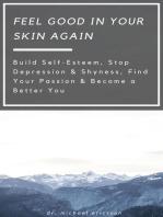 Feel Good in Your Skin Again