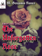 The Unforgotten Rose