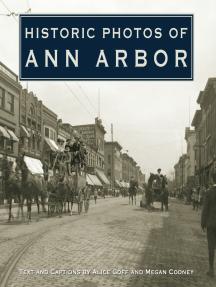 Historic Photos of Ann Arbor