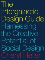 The Intergalactic Design Guide: Harnessing the Creative Potential of Social Design