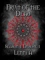 Fruit of the Dead - Season One