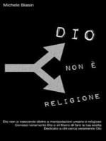 Dio non è religione