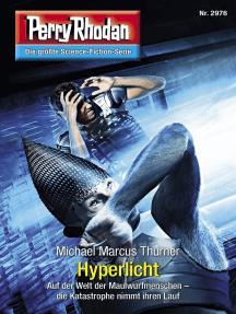 """Perry Rhodan 2976: Hyperlicht: Perry Rhodan-Zyklus """"Genesis"""""""