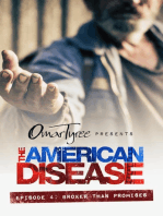 The American Disease, Episode 4