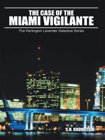 The Case of the Miami Vigilante: The Fairlington Lavender Detective Series