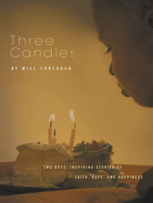 Three Candles: A Story of Hope, Inspiration, and Happiness
