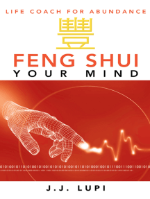 Feng Shui Your Mind: Life Coach for Abundance