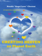 Creating Heaven on Planet Earth