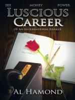 Luscious Career of an International Banker