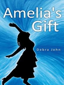 Amelia's Gift