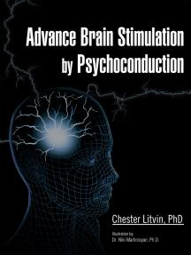 Advance Brain Stimulation by Psychoconduction