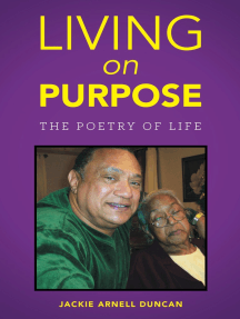 Living on Purpose: The Poetry of Life