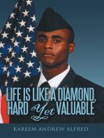 Life Is Like a Diamond, Hard yet Valuable