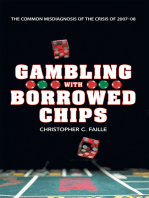 Gambling with Borrowed Chips