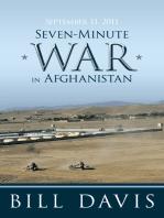 September 11, 2011 Seven-Minute War in Afghanistan