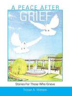 A Peace After Grief