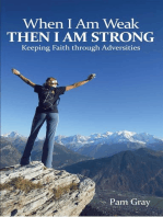 When I Am Weak, Then I Am Strong