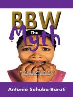 Bbw, the Myth