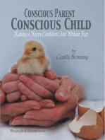 Conscious Parent, Conscious Child