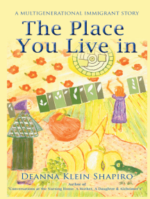The Place You Live In: A Multigenerational Immigrant Story