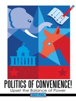 Politics of Convenience!