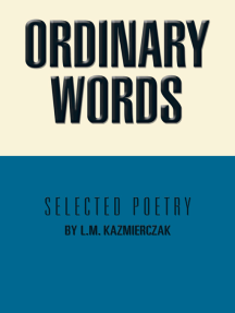Ordinary Words: Selected Poetry