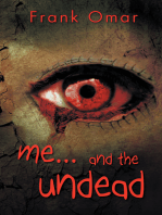 Me…And the Undead