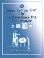 Jessy Learns That 'No' Is Sometimes the Best Answer