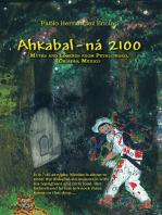 Ahkabal-Ná 2100