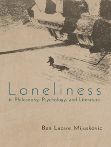 Loneliness in Philosophy, Psychology, and Literature: Third Edition