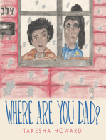 Where Are You Dad?