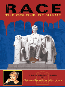 Race: The Colour of Shame
