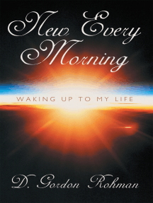 New Every Morning: Waking up to My Life