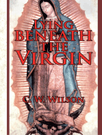 Lying Beneath the Virgin