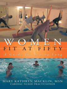 Women: Fit at Fifty: A Guide for Living Long