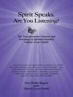 Spirit Speaks. Are You Listening?