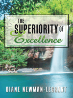 The Superiority of Excellence