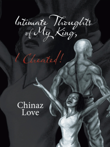 Intimate Thoughts of My King, I Cheated!