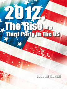2012, the Rise of a Third Party in the Us