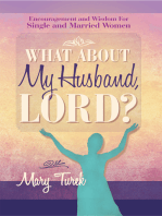 What About My Husband, Lord?