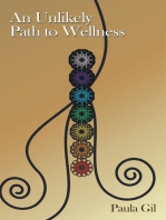 An Unlikely Path to Wellness