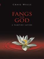 Fangs for God