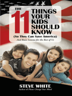 The 11 Things Your Kids Should Know (So They Can Save America)