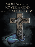 Moving in the Power of God in the 21St Century