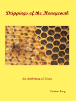 Drippings of the Honeycomb