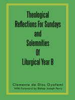 Theological Reflections for Sundays and Solemnities of Liturgical Year B