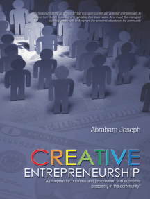 """Creative Entrepreneurship: """"A Blueprint for Business and Job Creation and Economic Prosperity in the Community"""""""