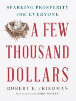 A Few Thousand Dollars